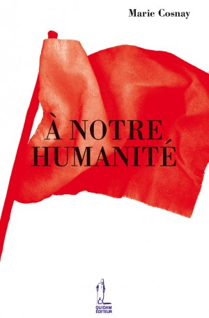 À notre humanité