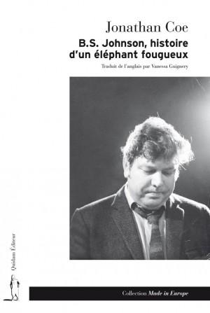B.S. Johnson, histoire d'un éléphant fougueux