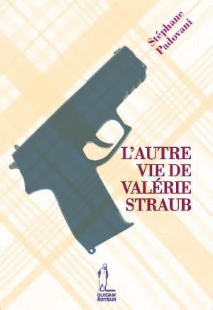 L'Autre vie de Valérie Straub