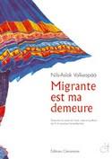 Migrante est ma demeure